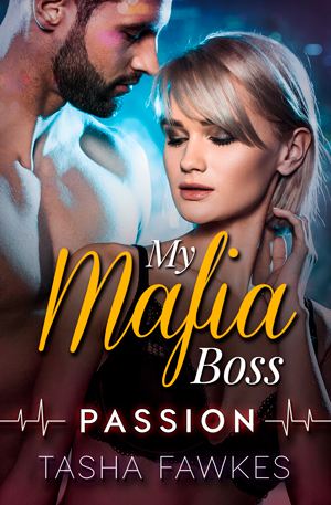 My Mafia Boss - Passion By Tasha Fawkes